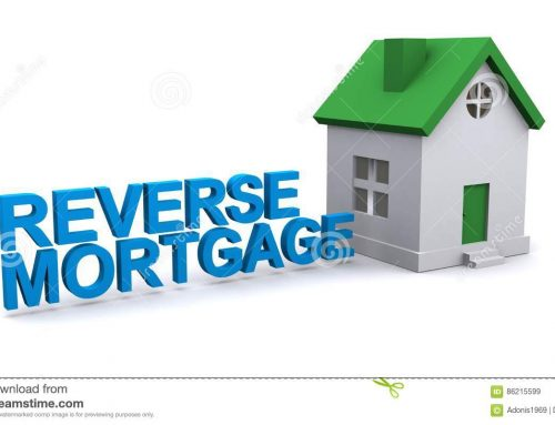 Reverse Mortgage…What is it?